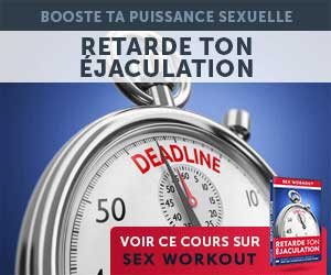 methode pour retarder son éjaculation