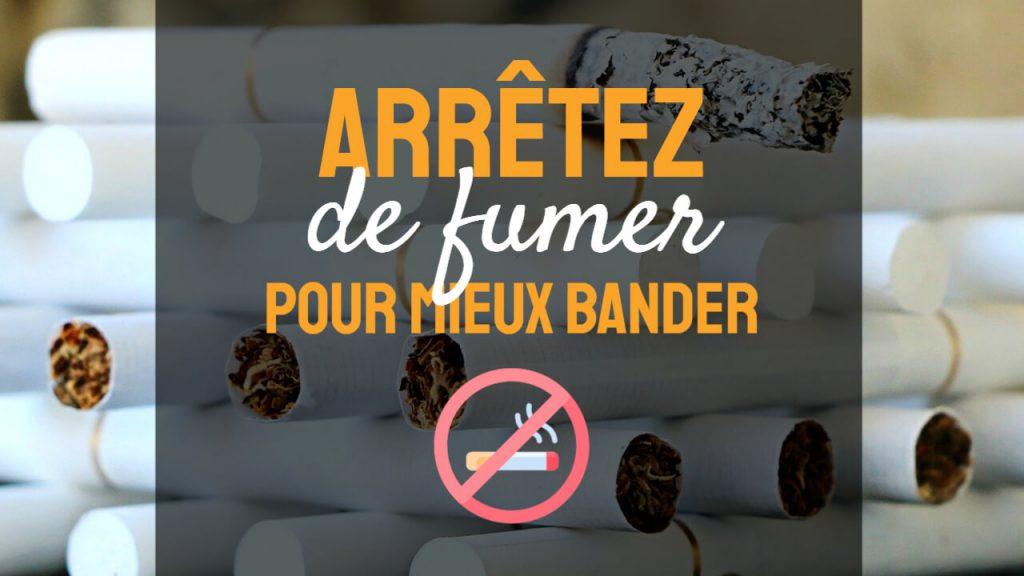 arreter de fumer pour mieux bander questiondetaille