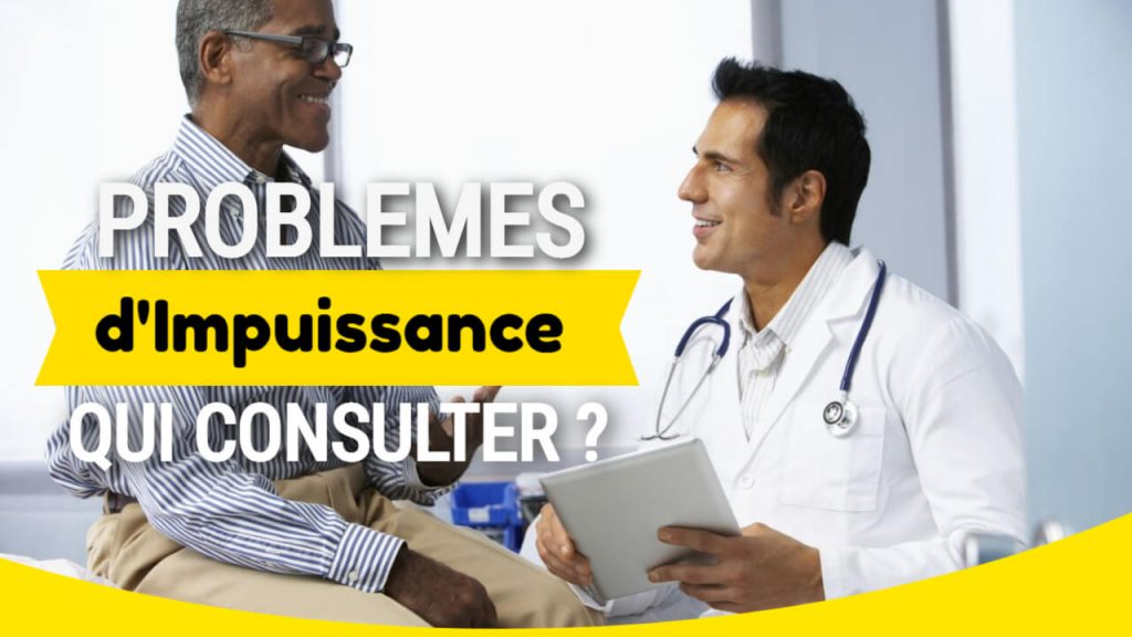 problemes impuissance qui consulter questiondetaille